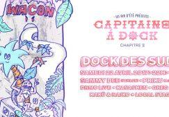 CAPITAINE A DOCK : CHAPITRE 2 w/ SAMMY DEE & PRIKU