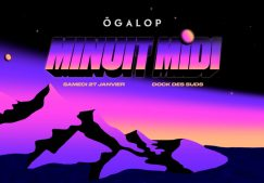 Ô GALOP MINUIT / MIDI