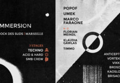 IMMERSION W/ POPOF, UMEK, MARCO FARAONE & MORE…