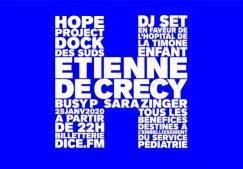 HOPE PROJECT : ETIENNE DE CRECY, BUSY P, SARA ZINGER
